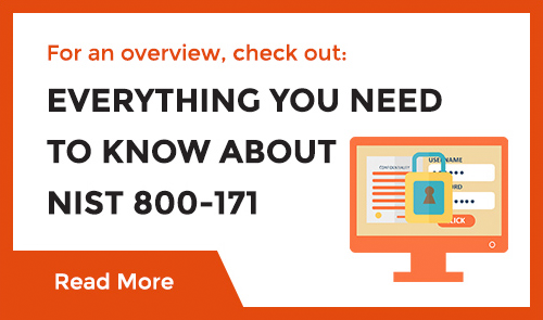 Everything You Need to Know About NIST 800-171