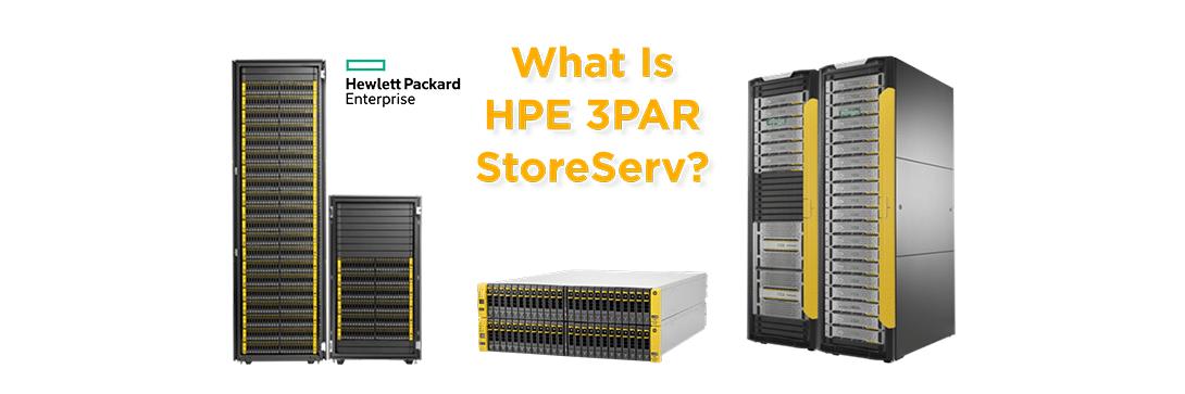 What is HPE 3PAR StoreServ Storage?
